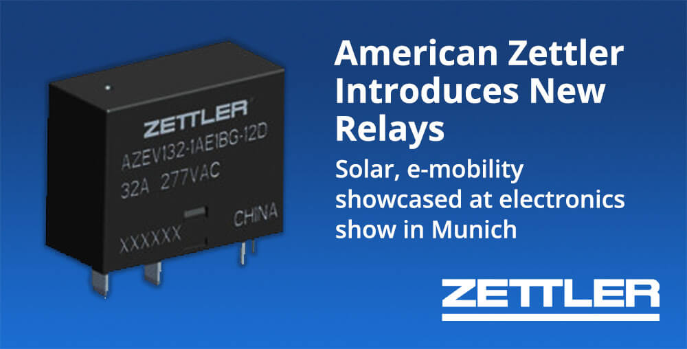 American Zettler solar and e-mobility relays introduced at show