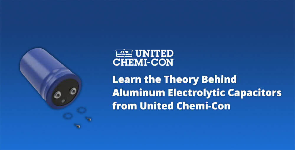 United Chemi-Con Aluminum Electrolytic Capacitors