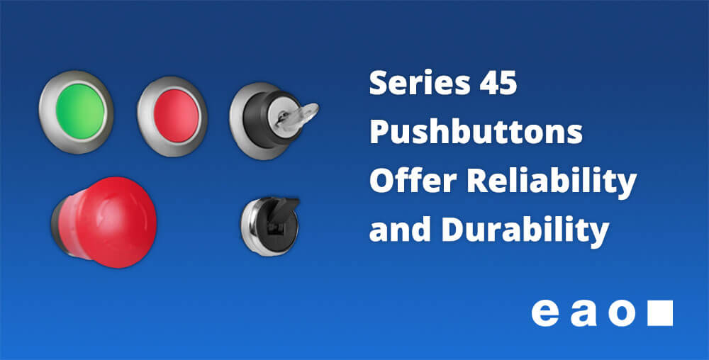 Series 45 Pushbuttons by EAO