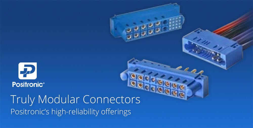 Positronic modular connectors