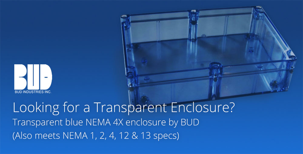 Transparent NEMA 4X enclosure by BUD
