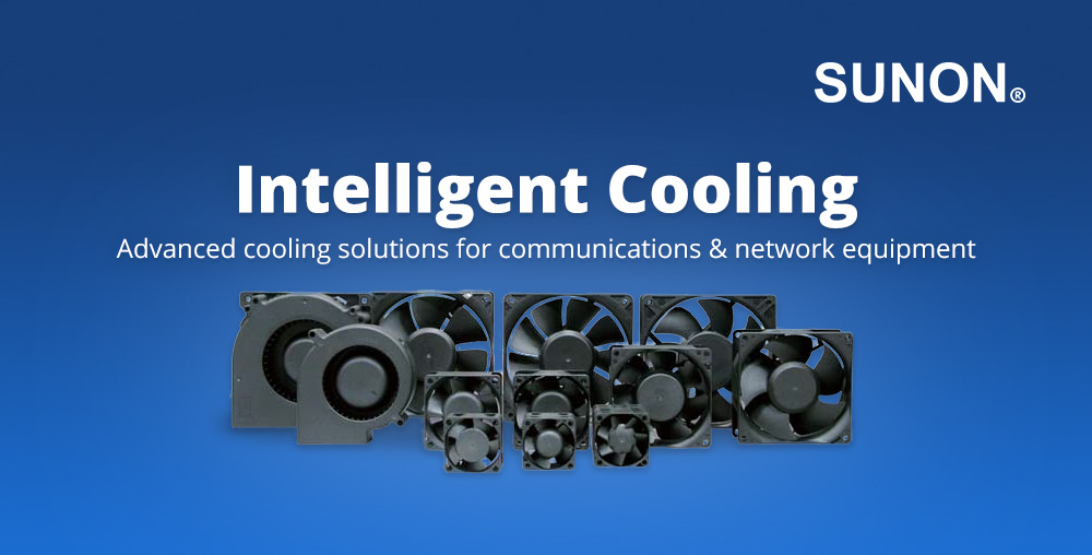 Intelligent Cooling: Advanced cooling solutions for communications & network equipment
