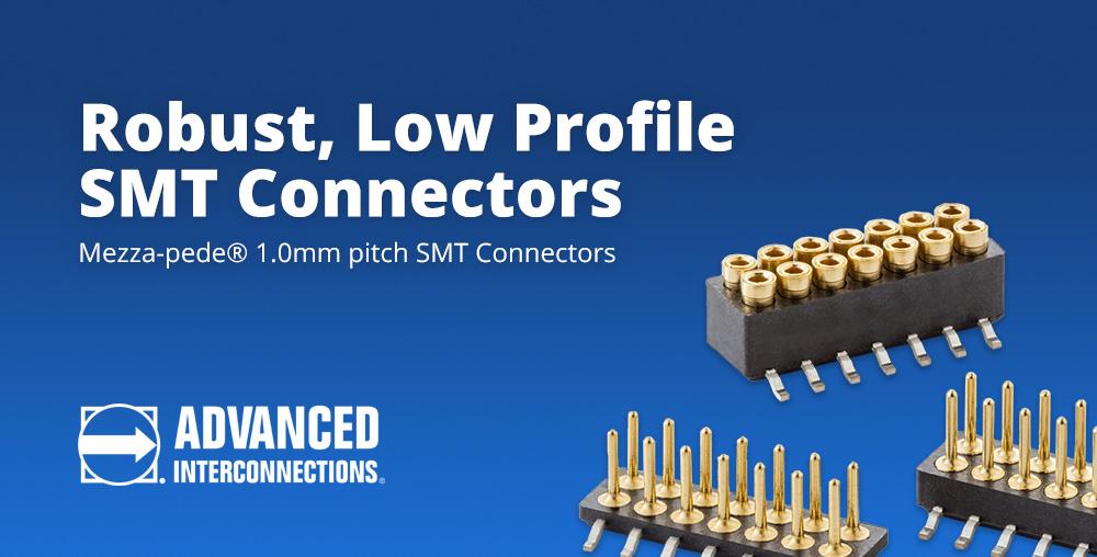 Robust Low Profile SMT Connectors 1