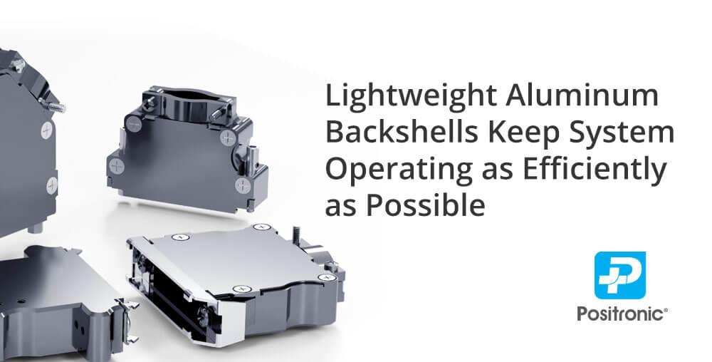 lightweight aluminum backshells